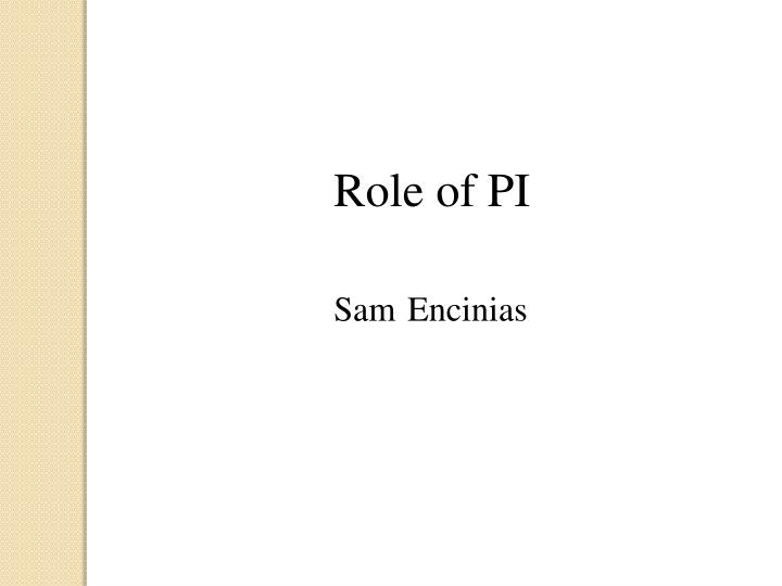 Role of PI