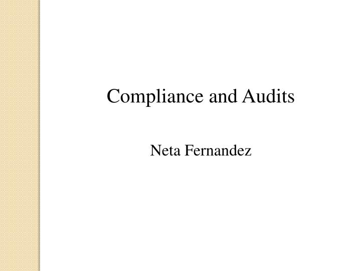 Compliance and Audits