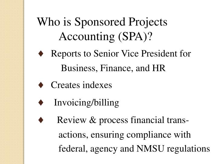 Who is Sponsored Projects Accounting (SPA)?