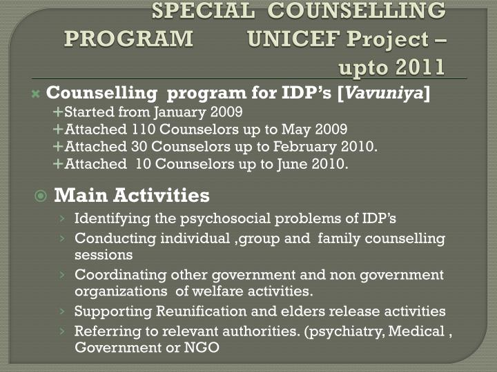 SPECIAL  COUNSELLING PROGRAM         UNICEF Project –