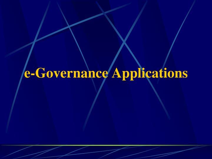 e-Governance Applications