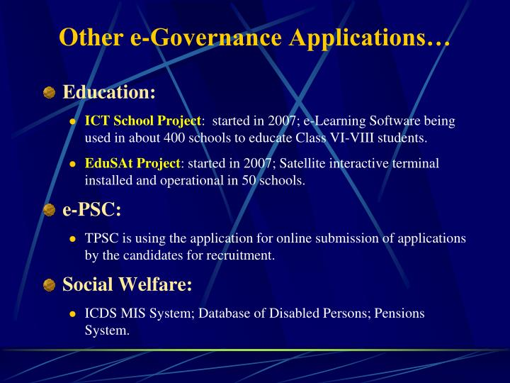 Other e-Governance Applications…