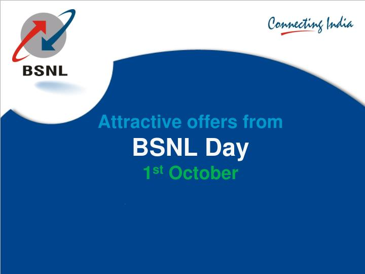 Attractive offers from bsnl day 1 st october