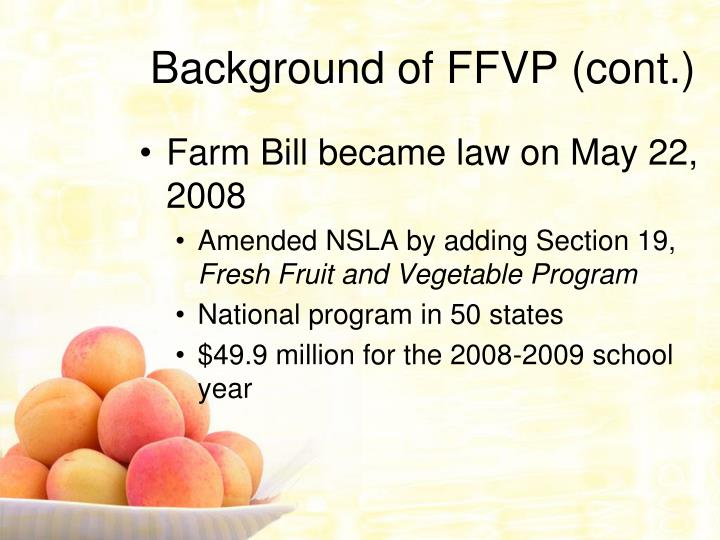 Background of FFVP (cont.)