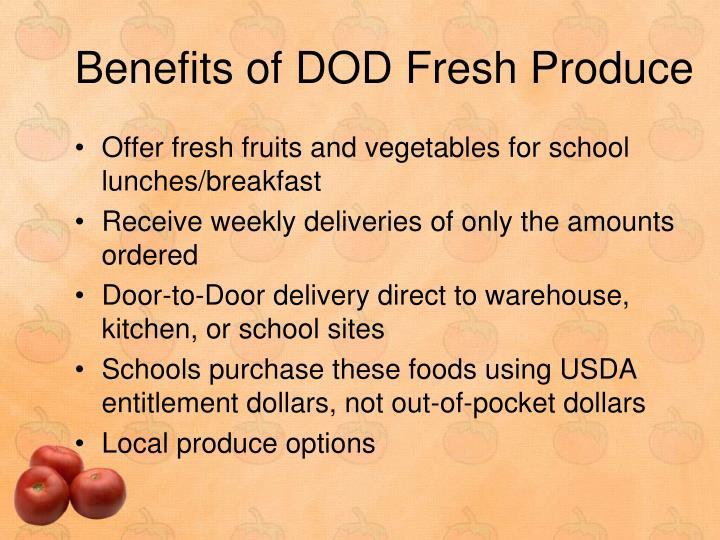 Benefits of DOD Fresh Produce