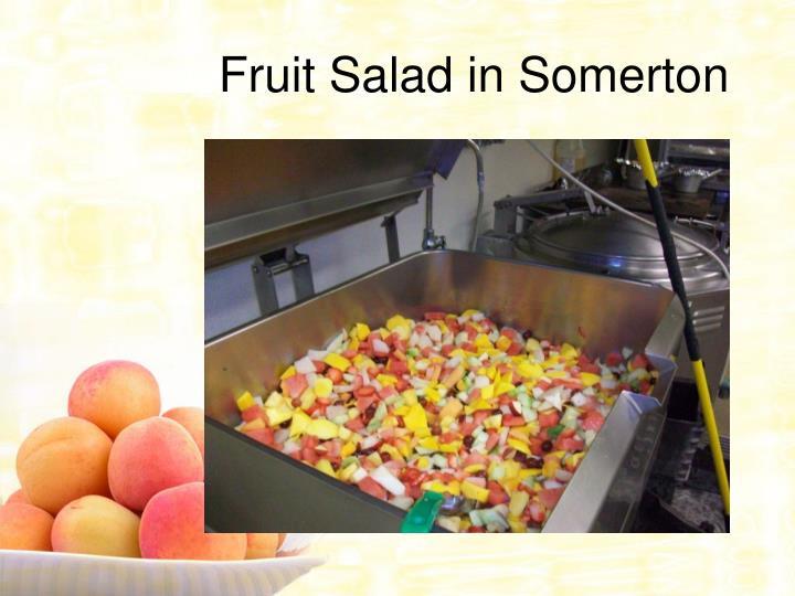 Fruit Salad in Somerton