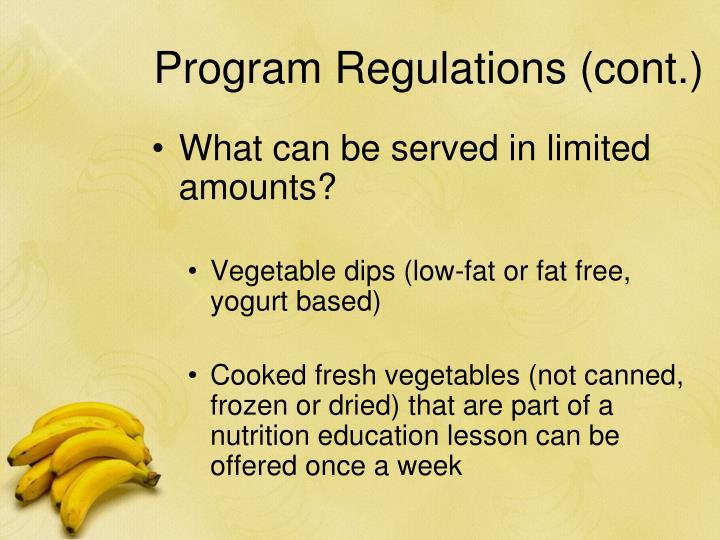 Program Regulations (cont.)
