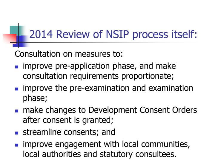 2014 Review of NSIP process itself: