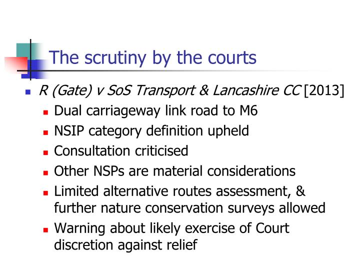 The scrutiny by the courts