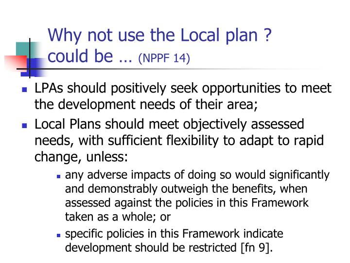 Why not use the Local plan ?