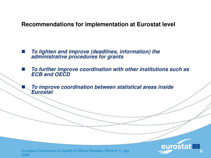 Recommendations for implementation at Eurostat level