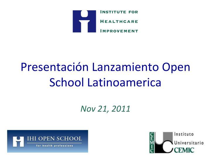 Presentación Lanzamiento Open School Latinoamerica