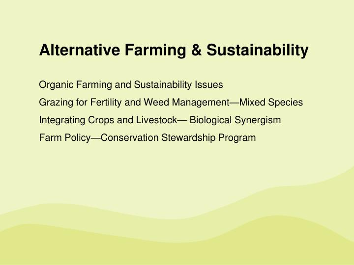Alternative Farming & Sustainability