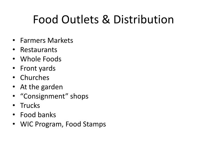 Food Outlets & Distribution