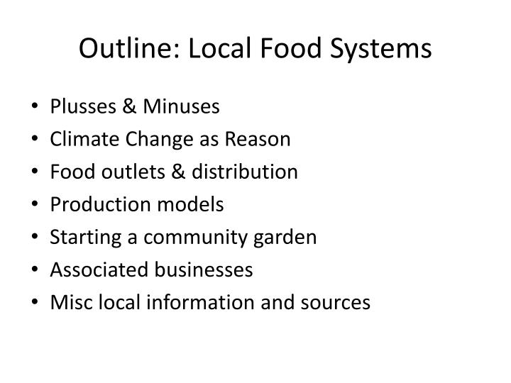 Outline: Local Food Systems