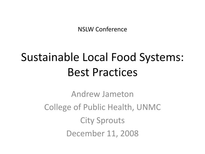 Sustainable local food systems best practices