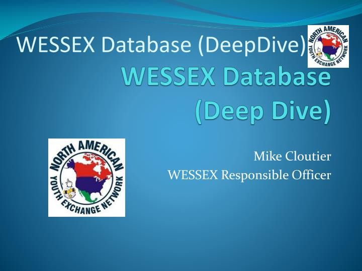 Wessex database deep dive