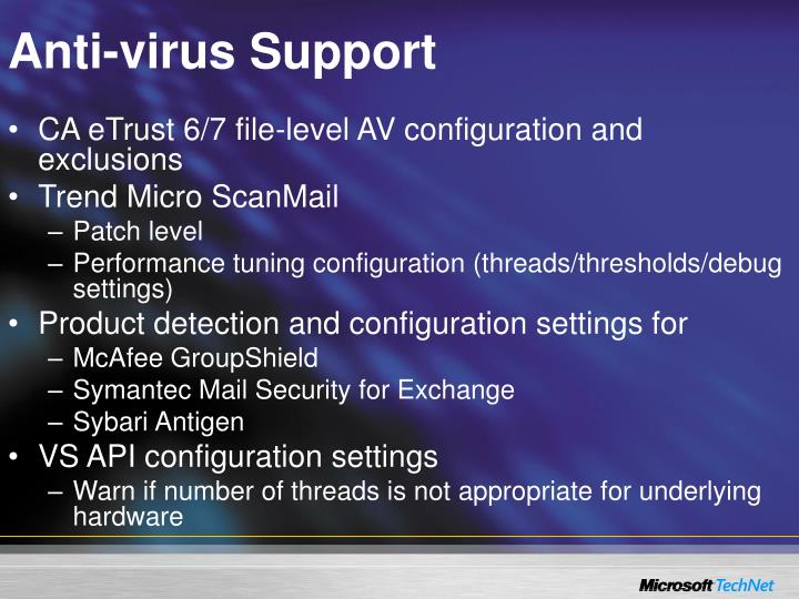 Anti-virus Support