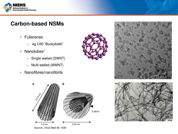 Carbon-based NSMs