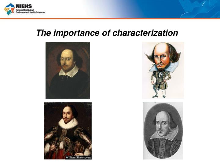 The importance of characterization