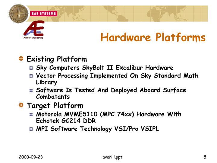 Hardware Platforms