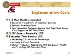 implementation costs