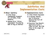 subtleties and implementation costs