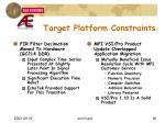 target platform constraints