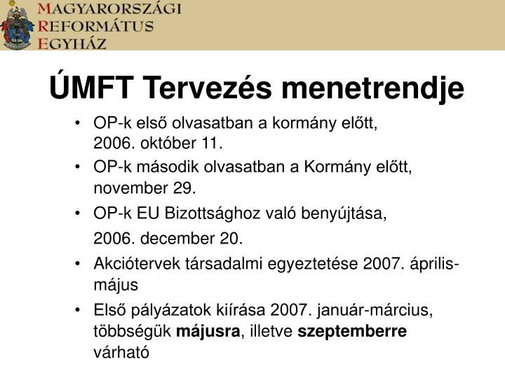ÚMFT Tervezés menetrendje