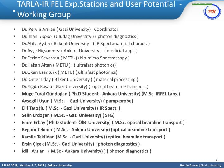 TARLA-IR FEL Exp.Stations and User Potential  - Working Group