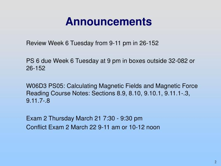 Review Week 6 Tuesday from 9-11 pm in 26-152