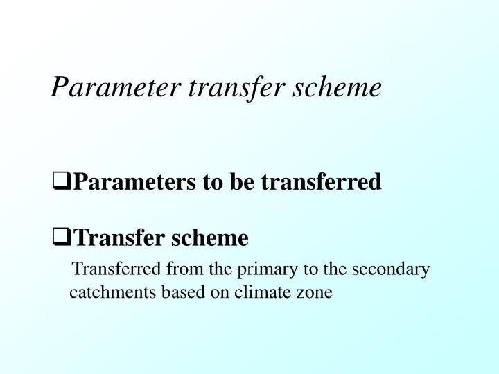 Parameter transfer scheme