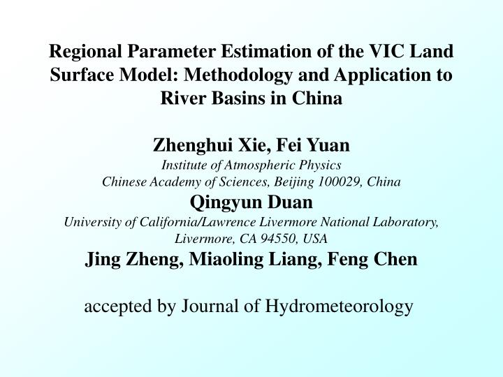 Regional Parameter Estimation of the VIC Land Surface Model: Methodology and Application to River Basins in China
