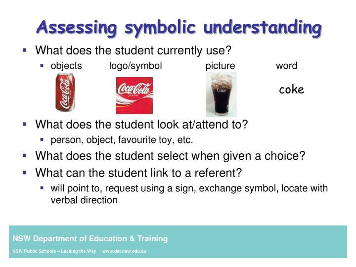 Assessing symbolic understanding