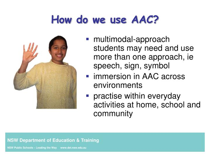 multimodal-approach students may need and use more than one approach, ie speech, sign, symbol