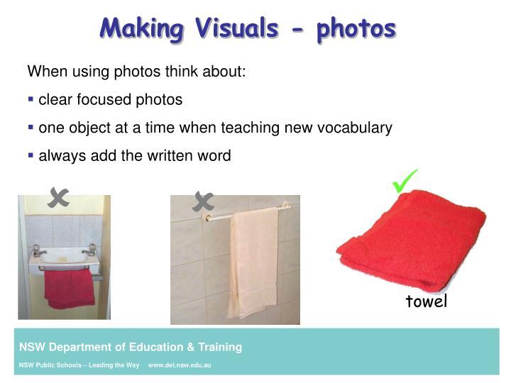 Making Visuals - photos