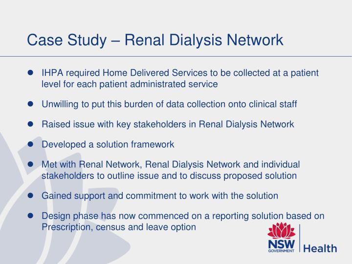 Case Study – Renal Dialysis Network
