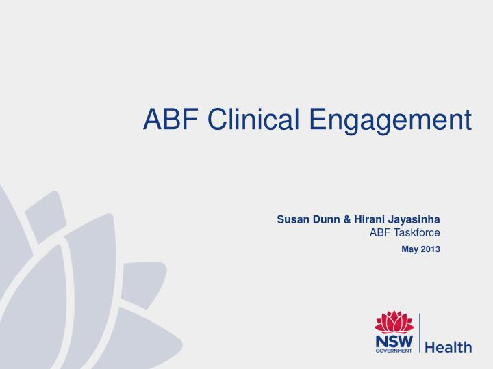 ABF Clinical Engagement