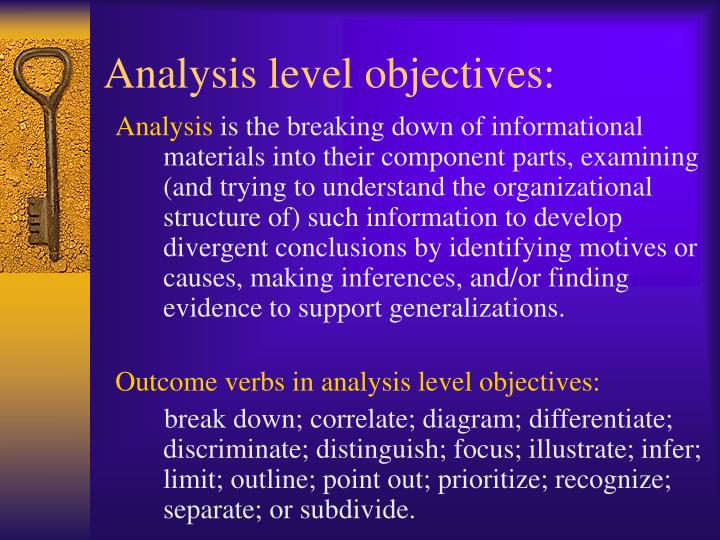 Analysis level objectives: