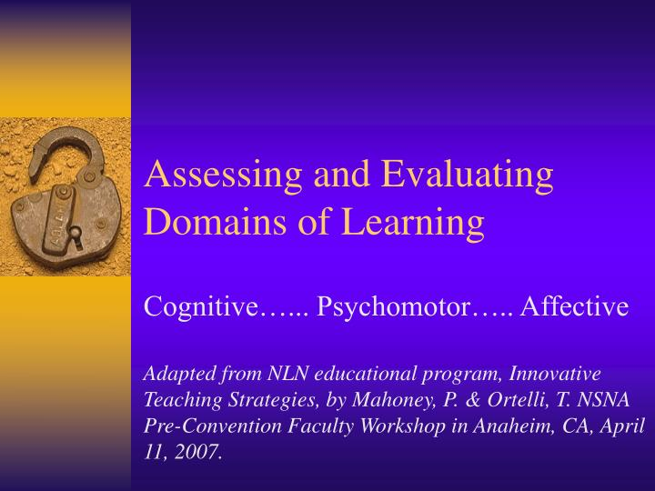 Assessing and Evaluating Domains of Learning
