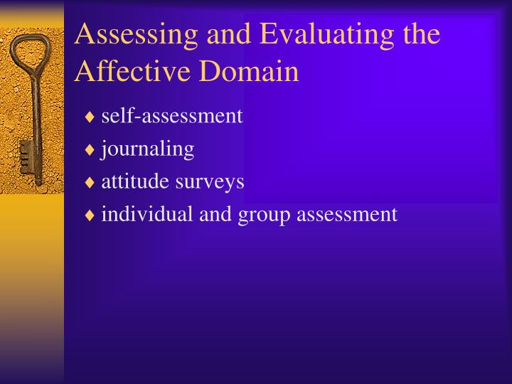 Assessing and Evaluating the Affective Domain