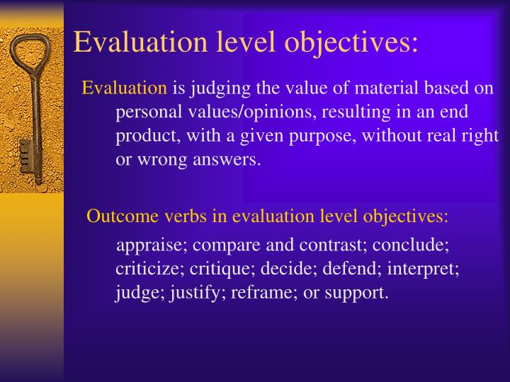 Evaluation level objectives: