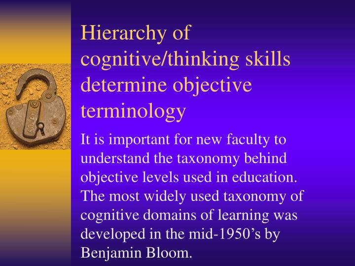 Hierarchy of cognitive/thinking skills determine objective terminology