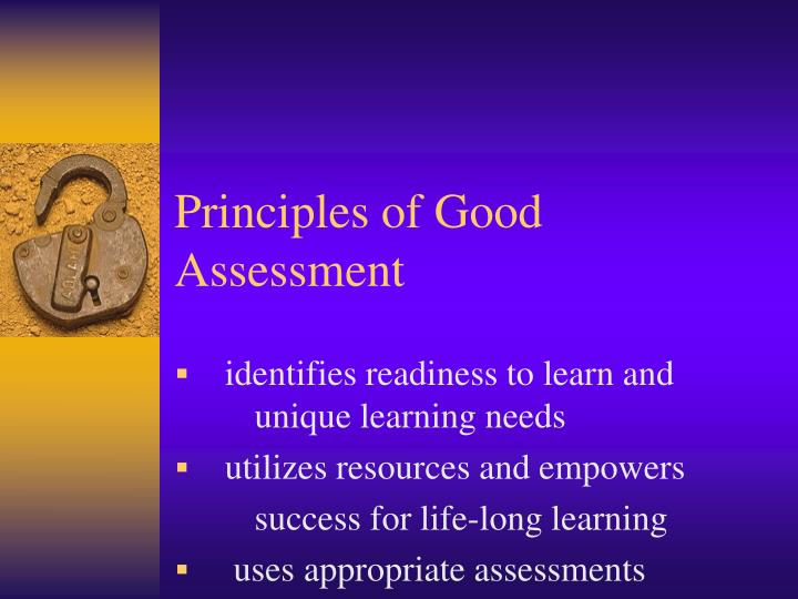 Principles of Good Assessment