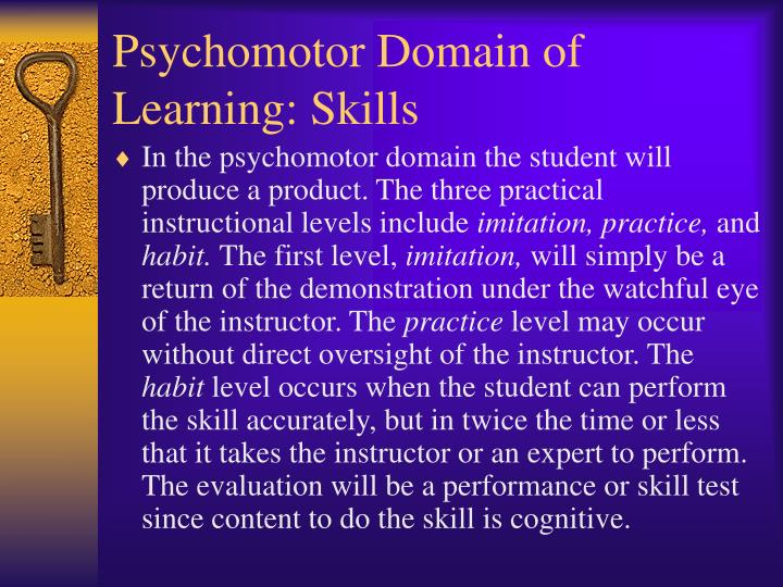 Psychomotor Domain of Learning: Skills