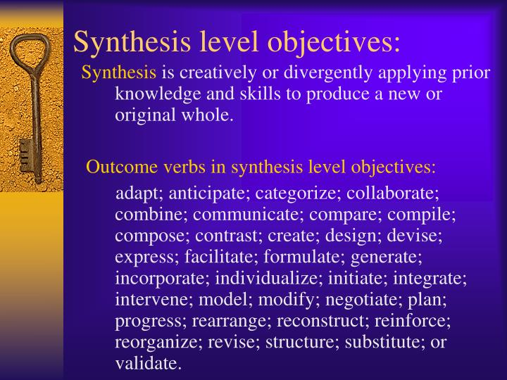 Synthesis level objectives: