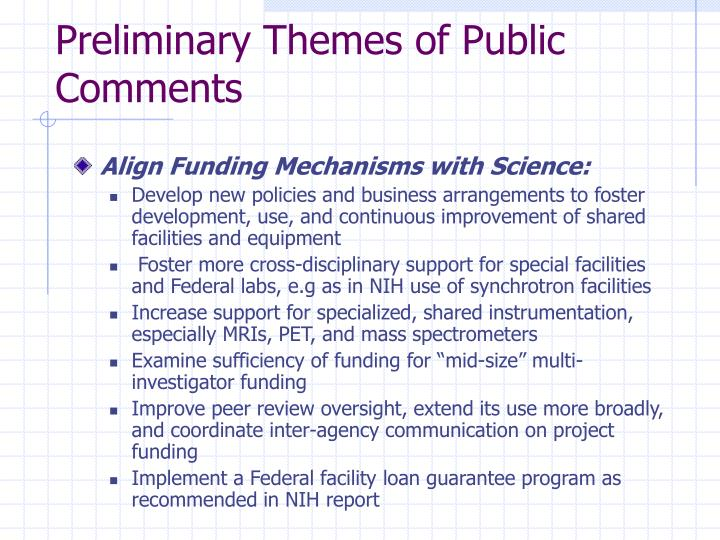 Preliminary Themes of Public Comments