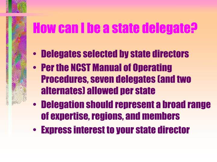 How can I be a state delegate?