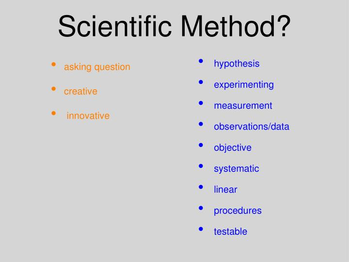 Scientific Method?