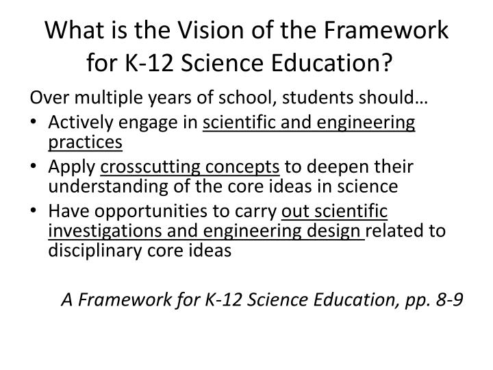 What is the Vision of the Framework for K-12 Science Education?